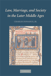 """Cover Charles Donahue """"Law Marriage and Society in the Later Middle Ages - source Cambridge UP"""